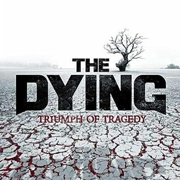 Triumph of Tragedy