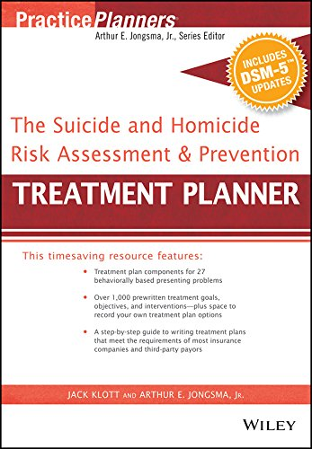 Compare Textbook Prices for The Suicide and Homicide Risk Assessment and Prevention Treatment Planner, with DSM-5 Updates PracticePlanners 1 Edition ISBN 9781119073314 by Jongsma Jr., Arthur E.,Klott, Jack
