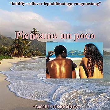 Piensame Un Poco (feat. Sad Lover)