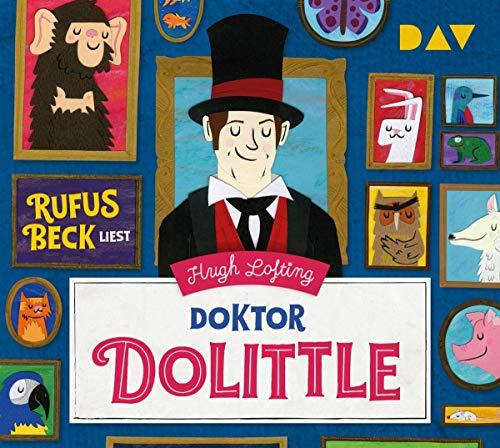 Doktor Dolittle: Lesung mit Rufus Beck (3 CDs)