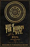Book of the Hidden Name - Magick of the Shem HaMephorash Angels (English Edition)