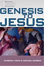 Genesis to Jesus: Studying Scripture from the Heart of the Church (Journey Through Scripture)