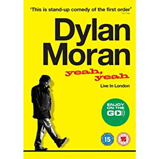 Yeah Yeah     Live in london               By:                                                                                                                                 Dylan Moran                               Narrated by:                                                                                                                                 Dylan Moran                      Length: 1 hr and 13 mins     134 ratings     Overall 4.4