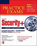 CompTIA Security+ Certification Practice Exams (Exam SY0-301) (Certification Press)