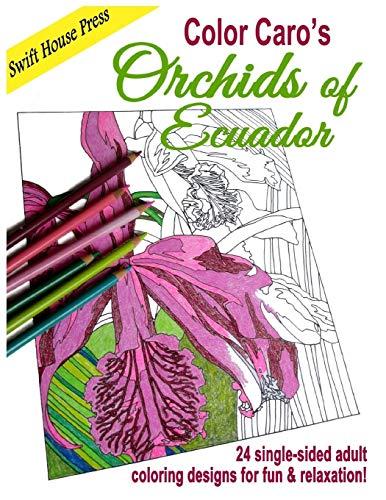 Color Caro's Orchids of Ecuador