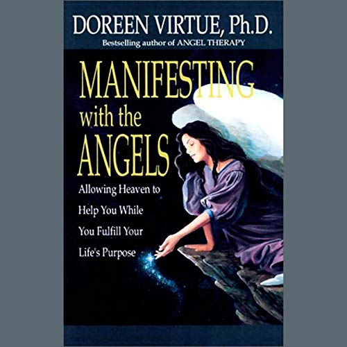 Manifesting with the Angels     Allowing Heaven to Help You While You Fulfill Your Life's Purpose              By:                                                                                                                                 Doreen Virtue Ph.D.                               Narrated by:                                                                                                                                 Doreen Virtue Ph.D.                      Length: 29 mins     22 ratings     Overall 4.7