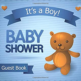 It's a Boy! BABY SHOWER Guest Book: Baby Shower Guest Book 100 Pages with Gift Log, Memory and Photo Pages Teddy Bear Blue