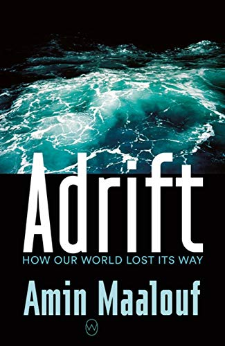 Image of Adrift: How Our World Lost Its Way