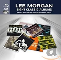 Lee Morgan Eight Classic Albums