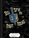 You Spin Me Right Round Jewish Dreidel: Composition Notebook College...