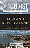 Greater Than a Tourist- Auckland New Zealand: 50 Travel Tips from a Local