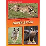 Super Speed (Core Content Science — Animal Superpowers) (English Edition)