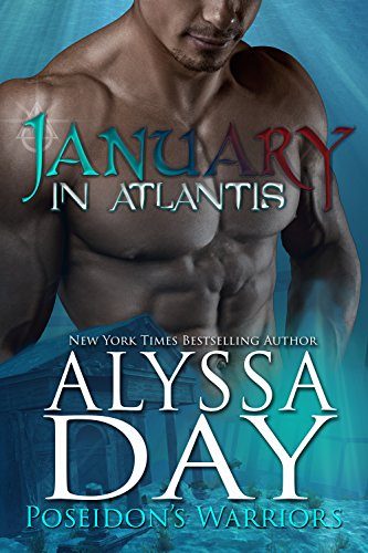 January in Atlantis: Poseidon's Warriors (English Edition)
