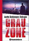 Ondragon 5: Grauzone: Mystery-Thriller