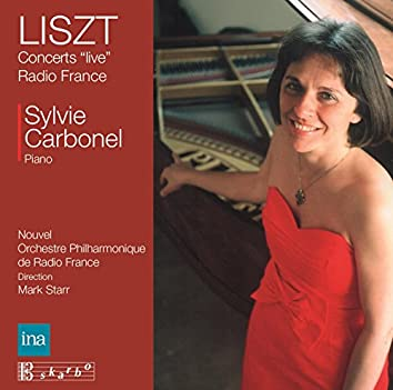 Liszt: Radio France Live Concerts