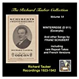The Richard Tauber Collection, Vol. 14, Franz Schubert: Winterreise, D. 911 (Excerpts) & Other Songs [Recorded 1923-1942]