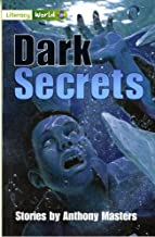 Literacy World Stage 3 Fiction: Dark Secrets (6 Pack)