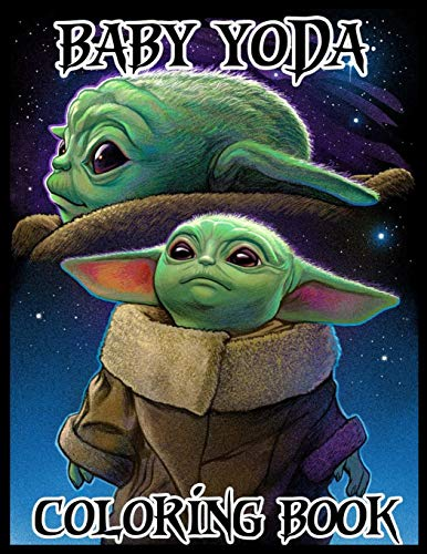Baby Yoda Coloring Book: character coloring book for kids, baby yoda coloring book, gifts for kids.