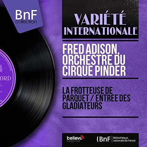 Fred Adison, Orchestre du Cirque Pinder