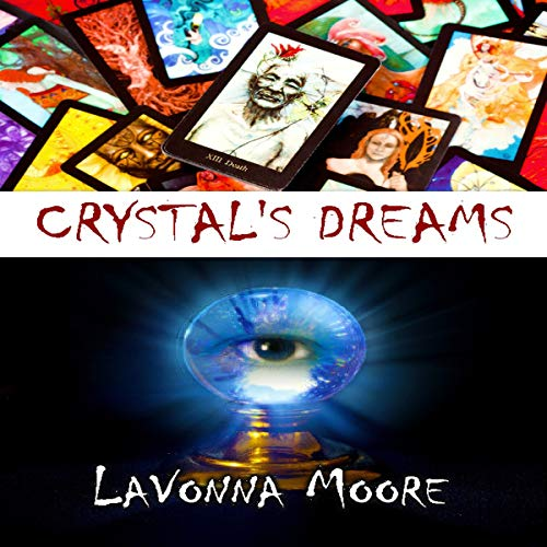 Crystal's Dreams audiobook cover art