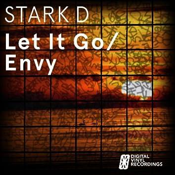Let It Go / Envy