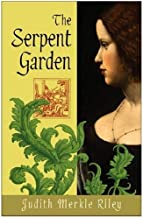 The Serpent Garden: A Novel