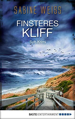Finsteres Kliff: Sylt-Krimi (Liv Lammers 3)