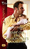 Baby On The Billionaire's Doorstep (Harlequin Desire)