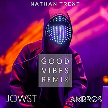 Good Vibes (Remix)