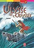 Ulysse et l'Odyssée - Livre de Poche Jeunesse - 18/08/2004