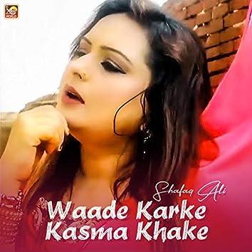 Waade Karke Kasma Khake - Single