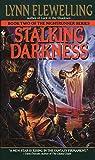 Lynn Flewelling: Stalkin Darkness - The Nightrunner Series - Book 2