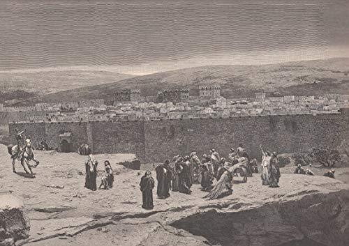 Jerusalem - Professor Piglhein´s Panorama der Kreuzigung Christi: Vor den Toren von Jerusalem. Ansicht mit Blick auf Fischtor und Burg Antonia, im Vordergrund eine Menschengruppe. [Grafik]