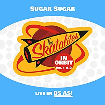 Sugar, Sugar (Live In Buenos Aires)