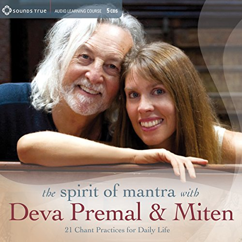 The Spirit of Mantra with Deva Premal & Miten audiobook cover art