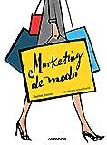 Marketing Fashion 2nd ed. (GGmoda)