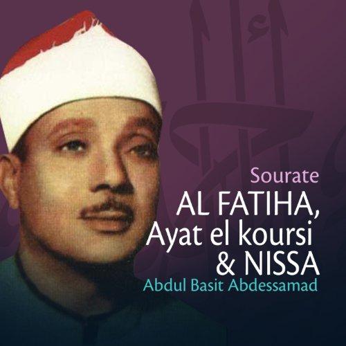 Sourates Al Fatiha, Ayat el koursi et Nissa (Quran - Coran - Islam)