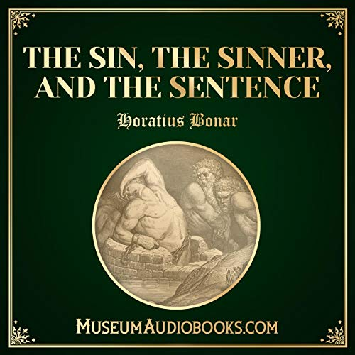 The Sin, the Sinner, and the Sentence audiobook cover art