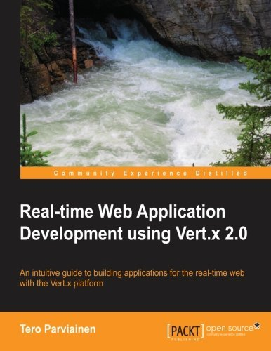 Real-time Web Application Development using Vert.x 2.0 by Tero Parviainen(2013-09-24)