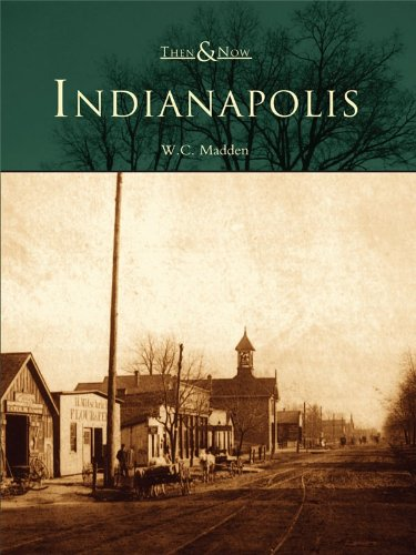 Indianapolis (Then and Now) (English Edition)