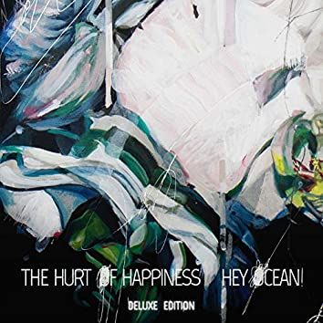 The Hurt of Happiness (Deluxe Edition)