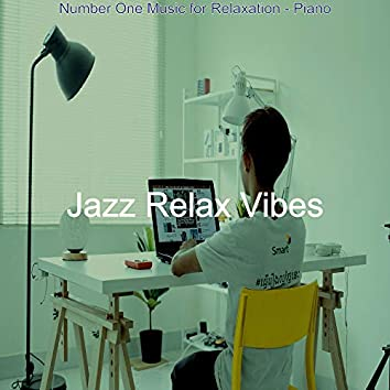 Number One Music for Relaxation - Piano