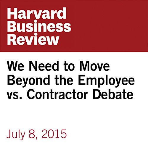 We Need to Move Beyond the Employee vs. Contractor Debate copertina