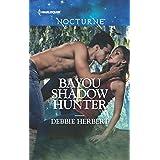 Bayou Shadow Hunter (Bayou Magic Book 1) (English Edition)