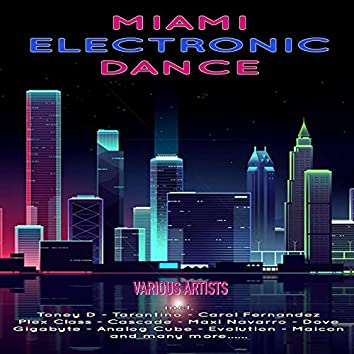 Miami Electronic Dance