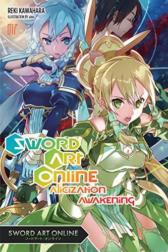 Sword Art Online 17 (light novel): Alicization Awakening (English Edition)