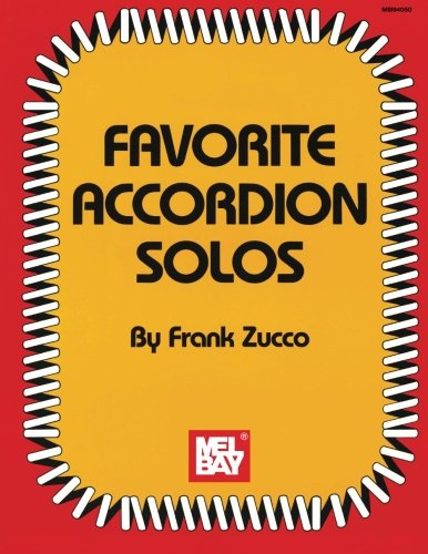 Favorite Accordion Solos (Mel Bay Archive Editions)