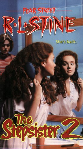 The Stepsister 2 (Fear Street, No. 33) (No. 2)