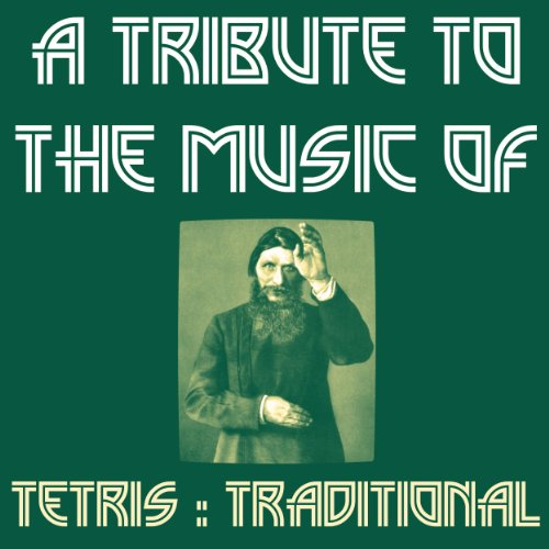 A Tribute to the Music of Tetris : Traditional