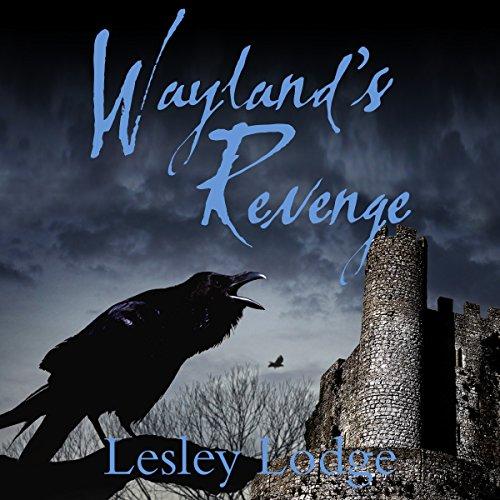 Wayland's Revenge                   De :                                                                                                                                 Lesley Lodge                               Lu par :                                                                                                                                 Alastair Cameron                      Durée : 5 h et 58 min     Pas de notations     Global 0,0